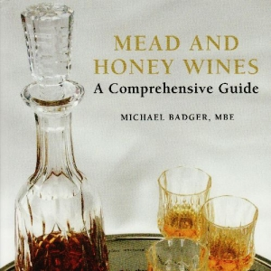 Mead and Honey Wines: A Comprehensive Guide