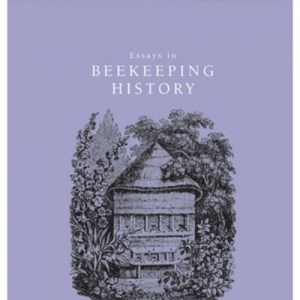 Essays in Beekeeping History