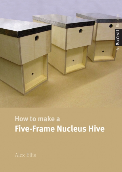How to make a Five Framed Nucleus Hive